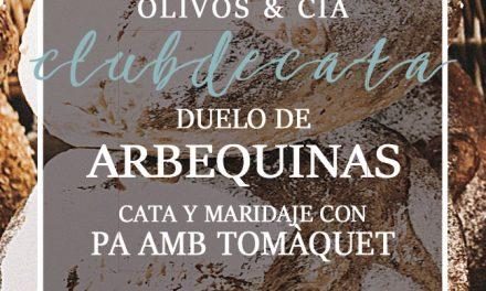 Club de Cata: Duelo de ARBEQUINAS. 12 de julio